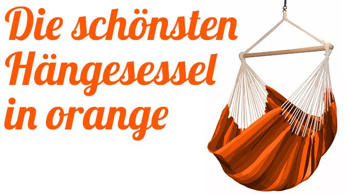Die schönsten Hängesessel in orange