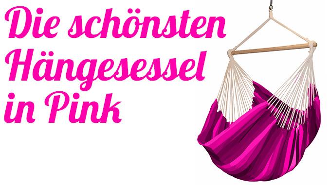 Die schönsten Hängesessel in pink
